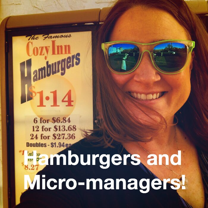 Hamburgers and the Micro Manager